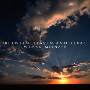 Between-Heaven-And-Texas-Square-Poster